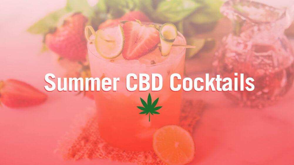 Summer CBD cocktail recipes